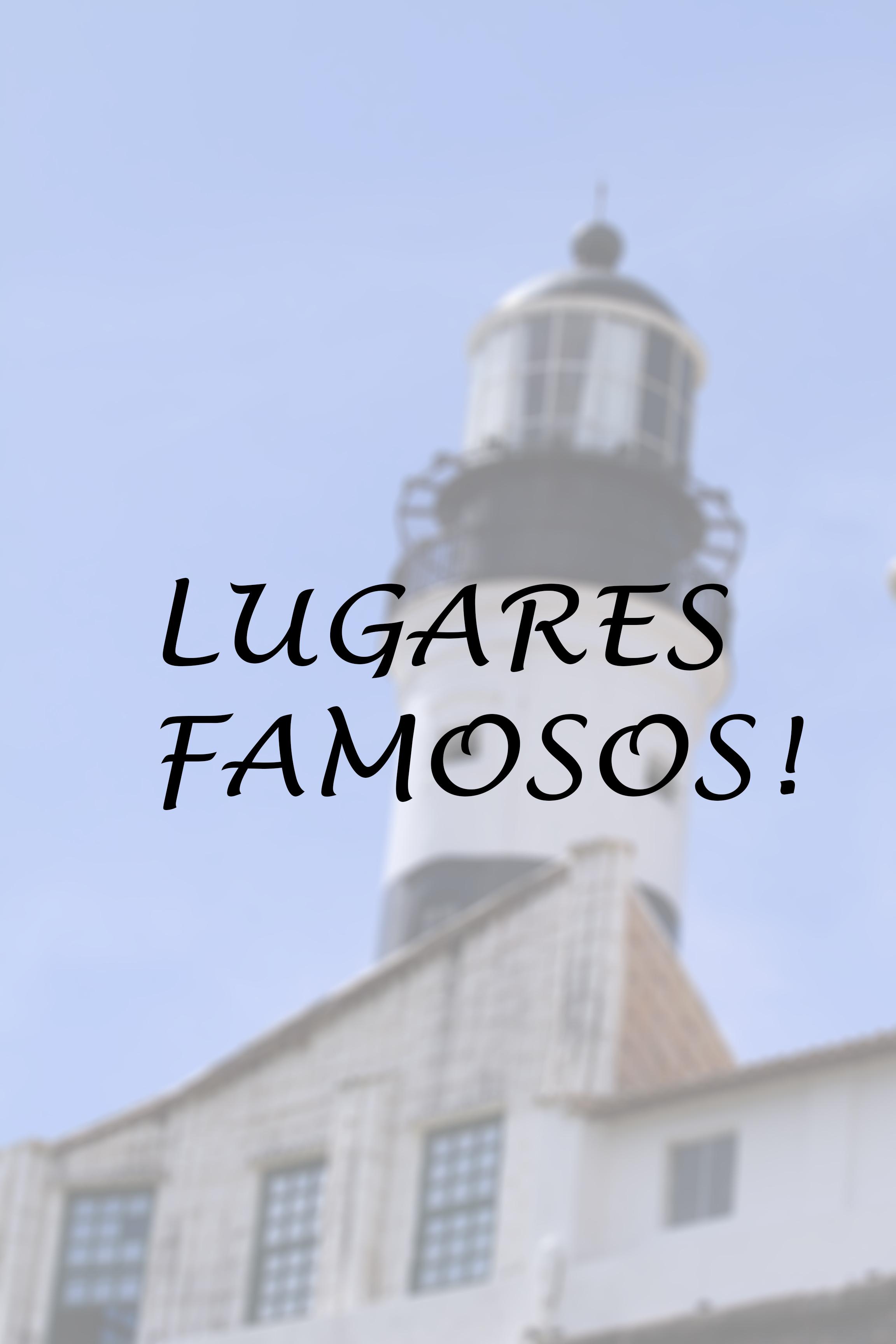LUGARES FAMOSOS